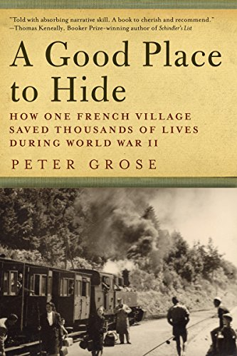 Life Places (A Good Place to Hide: How One French Community Saved Thousands of Lives in World War)