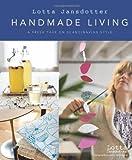 img - for Lotta Jansdotter's Handmade Living: A Fresh Take on Scandinavian Style book / textbook / text book