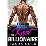 Kept by the Billionaire