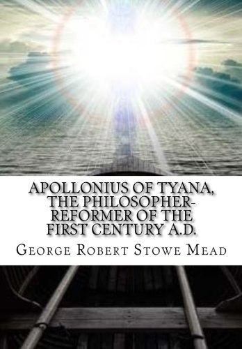 Download Apollonius of Tyana, the Philosopher-Reformer of the First Century A.D. ebook