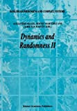 Dynamics and Randomness II, , 9048165652