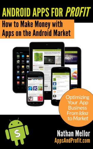 Android Apps For Profit by Nathan Mellor, Publisher : CritterMap Software LLC
