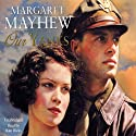 Our Yanks Audiobook by Margaret Mayhew Narrated by Kim Hicks