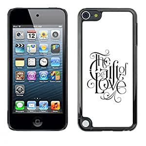 FlareStar Colour Printing Faith God Love Faith White Black Text cáscara Funda Case Caso de plástico para Apple iPod Touch 5