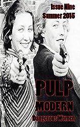 Pulp Modern: Issue Nine