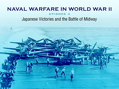 - Japanese Victories and the Battle of Midway