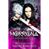 The Morrigna (The Maurin Kincaide Series, A Paranormal/Urban Fantasy Book 1)
