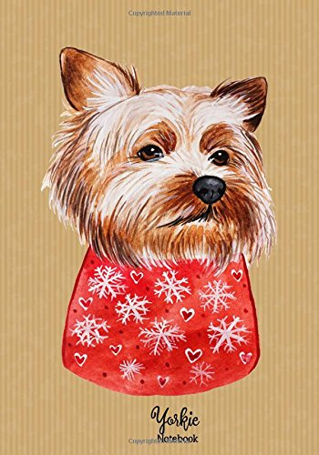 "Yorkie Notebook: Yorkshire Terrier Journal: Perfect Gift for Dog Lovers/Women/Men & Kids ~ 110+ Lined Pages (7""x10"") (Dog Notebooks and Journals) (Volume 6) pdf epub"