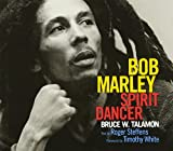 img - for Bob Marley: Spirit Dancer book / textbook / text book