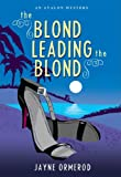 The Blond Leading the Blond, Jayne Ormerod, 0803476094