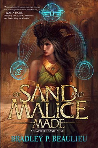 Download PDF Of Sand and Malice Made - A Shattered Sands Novel