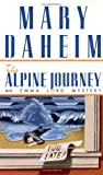 img - for The Alpine Journey (Emma Lord Mysteries) book / textbook / text book