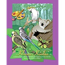 Klassic Koalas: A Coloring Book Of More Than 80 Koalas And Uniquely Australian Creatures by Joanne Ehrich (2009-11-01)