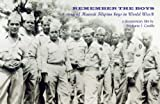 REMEMBER THE BOYS (Institutional version): a story about Hawaii Filipino boys in WWII