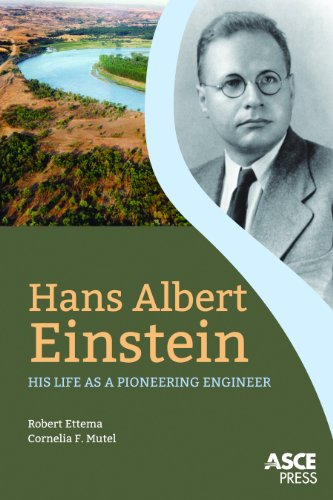 Hans Albert Einstein: His Life as a Pioneering Engineer (English Edition)