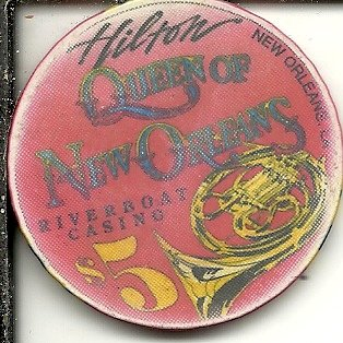 $5 hilton queen of new orleans riverboat casino chip obsolete - Queen Riverboat