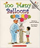 Too Many Balloons, Catherine Matthias, 0516036335