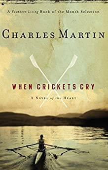 When Crickets Cry by [Martin, Charles]