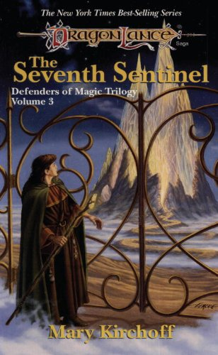 The Seventh Sentinel Dragonlance Defenders Of Magic Book 3 By