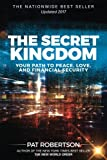 img - for The Secret Kingdom: Your Path to Peace, Love, and Financial Security book / textbook / text book
