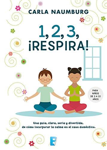 Amazon 1 2 3 respira spanish edition ebook carla 1 2 3 respira spanish edition by naumburg fandeluxe Images