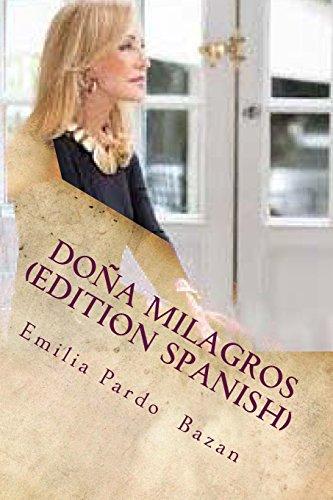 Doña Milagros (Edition Spanish) (Spanish Edition) [Emilia Pardo  Bazan] (Tapa Blanda)