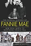 The Fateful History of Fannie Mae, James R. Hagerty, 1609497694