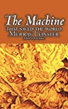 The MacHine That Saved the World, Murray Leinster, 1463898096