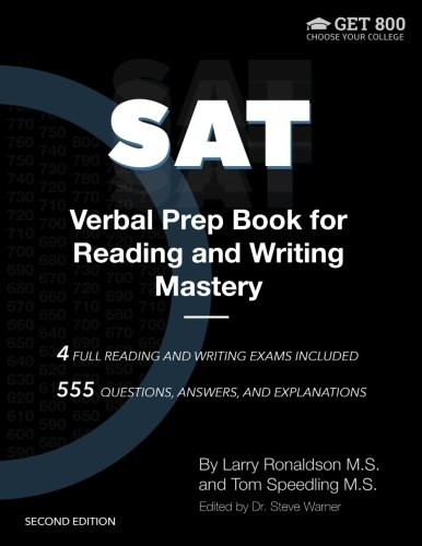 SAT Verbal Prep Book for Reading and Writing Mastery: Techniques and Systems for Decoding  the Verbal Part of the SAT, by Steve Warner, La