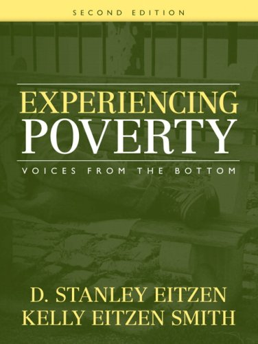 Experiencing Poverty: Voices from the Bottom (2nd Edition)