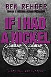 If I Had A Nickel (Roy Ballard Mysteries) (Volume 3)
