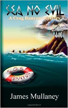 Book Sea No Evil: A Crag Banyon Mystery: Volume 4