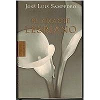 El amante lesbiano (Areté) (Spanish Edition)