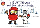 img - for Little Daruma and the Little Rabbits: A Japanese Children's Tale book / textbook / text book