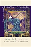 Four Centuries of Jewish Women's Spirituality, Ellen M. Umansky and Dianne Ashton, 1584657308