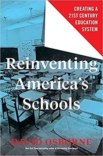 Amazon reinventing americas schools creating a 21st century amazon reinventing americas schools creating a 21st century education system 9781632869913 david osborne books fandeluxe Image collections