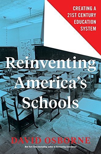 Reinventing Americas Schools  Creating A 21St Century Education System