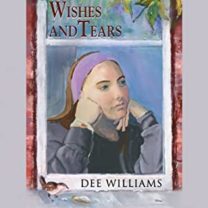 Wishes and Tears Audiobook
