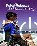 Peter und Rebecca - Es ist unser Weg! (Popstar-Reihe 3) (German Edition)