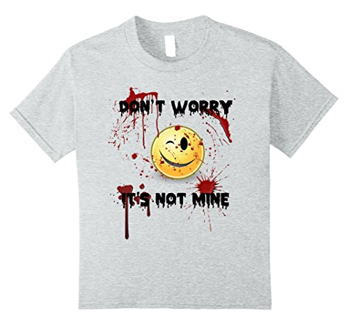 Costume Bad Blood Ideas (Kids Don't Worry It's Not Mine Bloody Halloween Smiley T-Shirt 8 Heather)