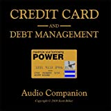 Credit Card & Debt Management: Audio Companion