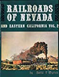 img - for Railroads of Nevada and Eastern California, Vols. 1 and 2 (2 books) book / textbook / text book