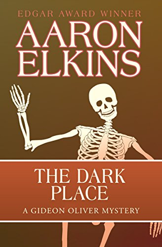 The Dark Place (The Gideon Oliver Mysteries Book 2) (Dark Places Ebook)