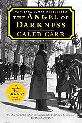 The Angel of Darkness: A Novel (Dr. Lazlo Kreizler Book 2)