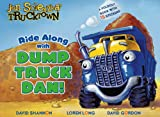 Ride along with Dump Truck Dan!, Tom Mason and Dan Danko, 1416941762