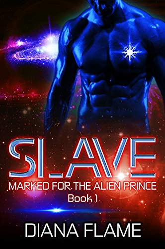 Slave (Marked for the Alien Prince Book 1)