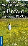L'enfant des Deux Rives par Mansiet-Berthaud