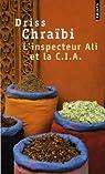 L'inspecteur Ali et la C.I.A par Chraibi