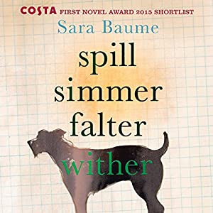 Spill Simmer Falter Wither Audiobook