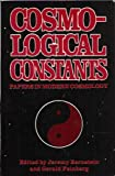 Cosmological Constants, Jeremy Bernstein and Gerald Feinberg, 0231063776